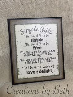 Simple Gifts, Shaker hymn on a 10x12 wooden sign