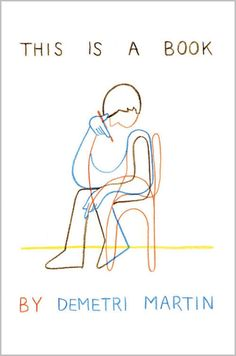 This Is a Book by Demetri Martin | 15 Humor Books That Are Capable Of Literally Making You Laugh Out Loud