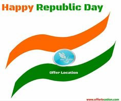 Happy republic day to all from offer location team