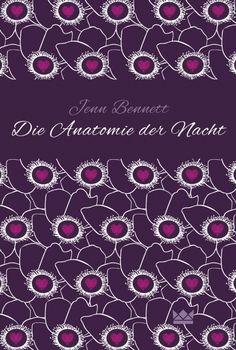 Die Anatomie der Nacht - Jenn Bennett - Hardcover | CARLSEN Verlag