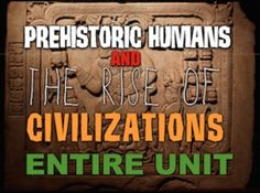 Prehistoric Humans to Civilizations Unit includes Prehistoric Humans Powerpoint, and the Rise of Civilizations Powerpoint with short video links. Unit also includes, warm up powerpoint, informational text documents with questions, maps, exit tickets, crossword review, and assessment.