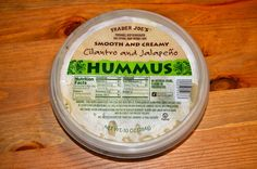 Trader Joe's cilantro jalapeño hummus: Best hummus flavor I've ever had. I stock up every trip.