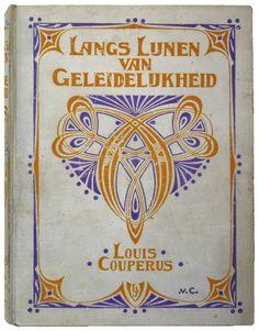 Johann Georg van Caspel (Dutch artist and architect) 1870 - 1928, Louis Couperus, Langs Lijnen van Geleidelijkheid, 1900, book binding design  16.0 x 21 cm., s.l.