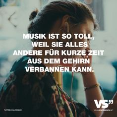 Music is so great because it can banish everything else from the brain for a short time. - VISUAL STATEMENTS® - Visual Statements®️️ Music is so great because it can banish everything else from the brain fo - Listening To Music Quotes, Classical Music Quotes, Sound Of Music Quotes, Music Quotes Deep, Rock Music Quotes, Country Music Quotes, Song Lyric Tattoos, Music Quote Tattoos, Christian Music Quotes