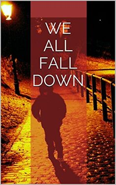 We All Fall Down by K. Marie http://www.amazon.com/dp/B015G3F22Q/ref=cm_sw_r_pi_dp_.X1fwb01B71T9