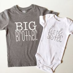 Big Brother and little sister matching shirt and bodysuit by PaisleyPrintsSpokane on Etsy https://www.etsy.com/listing/228669089/big-brother-and-little-sister-matching
