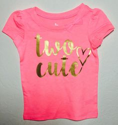 A personal favorite from my Etsy shop https://www.etsy.com/listing/273821556/two-cute-shirt-toddler-shirt-two-year