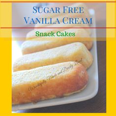 You don't have to miss twinkies anymore!! These Sugar free Vanilla Cream Snack Cakes will kick that craving to the curb and keep us trim and healthy !!!