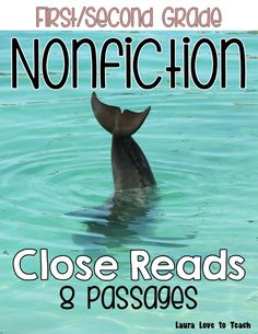 First/Second Grade Nonfiction Close Reads