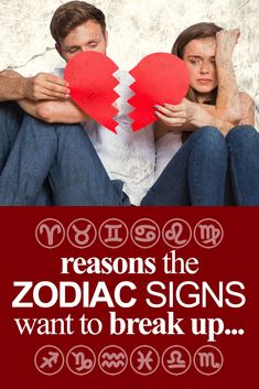 Why the zodiac signs want to BREAK UP... #aries #taurus #gemini #cancer #leo #virgo #libra #scorpio #sagittarius #capricorn #aquarius #pisces
