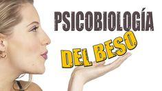 Liked on YouTube: LA PSICOBIOLOGÍA DEL BESO