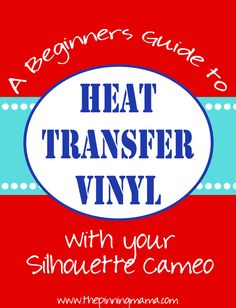 A beginner's guide to heat transfer with your Silhouette CAMEO or Portrait | The Pinning Mama