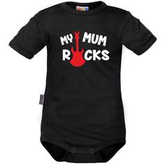 Body bébé rock : MY MUM ROCKS