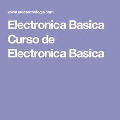 Electronica Basica Curso de Electronica Basica Arduino, Generators, Free, Vestidos, Wifi Antenna