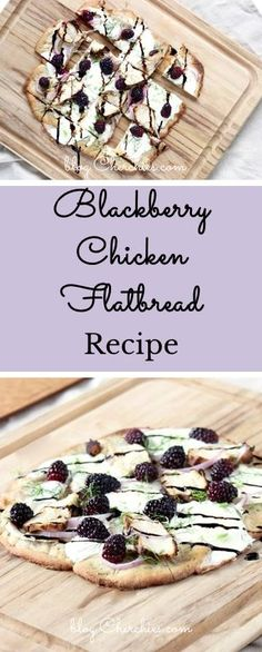Chicken Flatbread, Flatbread Recipes, Entree Recipes, New Recipes, Dinner Recipes, Fast Dinners, New Flavour, Blackberry, Entrees