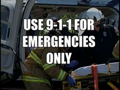 You'd be surprised at how many stupid phone calls we get on 911. It's not 411!!!!!