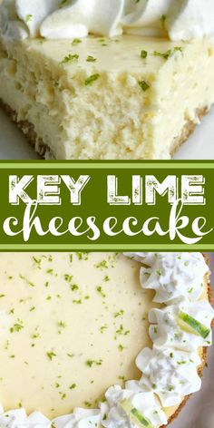most perfect and the best key lime cheesecake ever! Graham cracker crust with a creamy and smooth key lime cheesecake filling, and topped with sweetened whipped cream. Tips & tricks on how to get no cracks on the top of the cheesecake. Key Lime Desserts, Just Desserts, Delicious Desserts, Yummy Food, Easy Desserts To Impress, Party Desserts, Keto Desserts, Banana Pudding Cheesecake, Cheesecake Cake