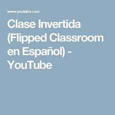Concepto: ¿Que es el Aula Invertida? #educación #aulainvertida