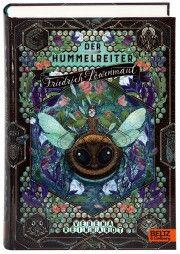 Der Hummelreiter Friedrich Löwenmaul - Büchergilde