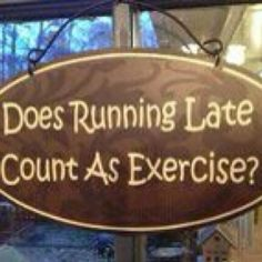 I'm just sayin' ~ that and jumping 2 conclusions is about all the exercise I get!