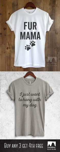 Funny T-shirts & Tank Tops for Everyday Wear. So .. #dog #puppytraining