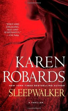 Sleepwalker by Karen Robards, http://www.amazon.ca/dp/1439183732/ref=cm_sw_r_pi_dp_zw-ctb0Q7ZHZ5