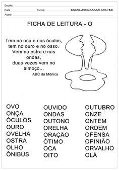 Ficha de Leitura Letra O - Ovo Portuguese Lessons, Myla, Spanish Class, Education, Reading Activities, Class Activities, Preschool Literacy Activities, Literatura, Lyrics