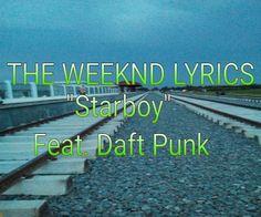 English, Hindi, Bangla All New Song, Lyrics, Movie, Watch Now Only One Signature Rhythm: THE WEEKND LYRICS ।। Starboy ।। Feat. Daft Punk