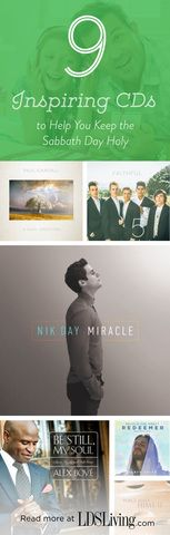 9 Inspiring CDs to Help You Keep the Sabbath Day Holy