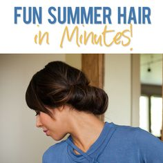 Summer Hairstyles that Take Only Minutes | How Does She