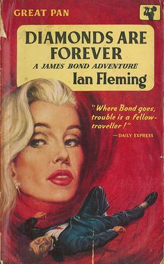 Diamonds are Forever by Ian Fleming. Pan 1958. Cover artist Rex A.