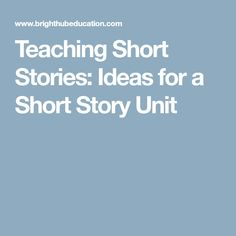 Short stories make versatile and useful subjects for teaching students many aspects of literature. Read an idea of teaching a short story unit with resources for specific lesson plan ideas. High School English, English Class, English Lessons, Teaching Short Stories, English Teaching Resources, Ela Classroom, Classroom Ideas, Argumentative Writing, Middle School Ela