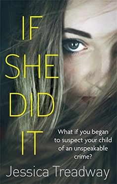 If She Did It - Jessica Treadway