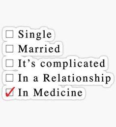Medicine is my relationship Sticker