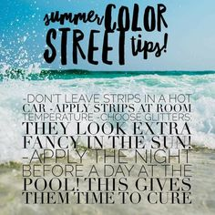 Tip Tuesday. Summer is here! So, to keep your mani/pedi looking fresh and lasting long, here are a few tips! If you haven't tried these nail polish strips, ask me for a sample! I can get them in the mail today! Street Game, Bar Games, Street Marketing, Mermaid Coloring, Summer Is Here, Color Street Nails, Summer Colors, Nail Tips, Nail Ideas
