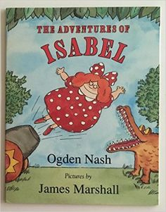 the adventures of isabel: ogden [illustrated by james marshall] Nash: 9780440847380: Amazon.com: Books