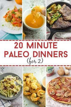 These healthy paleo (and Whole30) dinners are made in 20 minutes or less. Perfect for date night in! Gluten free, dairy free