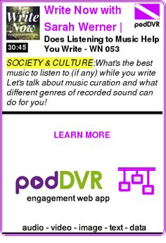 #SOCIETY #PODCAST  Write Now with Sarah Werner | For Writers, On Writing    Does Listening to Music Help You Write? - WN 053    READ:  https://podDVR.COM/?c=5a631eb3-8a33-e81e-a7cb-a48a97c33372