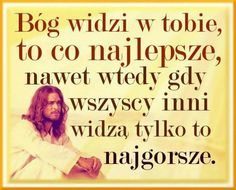 Twoja dobra strona Half Man, Sentences, Faith, God, Humor, Polish, Inspiration, Skinny, Bible
