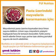 YEMEK YAPMANIN PÜF NOKTALARI : Pasta üzerindeki meyvelerin kararmaması için... http://yemekkulubum.com/puf-noktasi-liste/yemek-hazirlama-ile-ilgili-puf-noktalari  #yemek #yemekhazırlama #yemekyapma #püfnoktası #püfnoktaları #pratikbilgiler #ipucu #ipuçları #meyveli #pasta #meyvelipasta