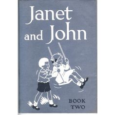'Janet and John' Book 2, First UK Edition 1949 | Oxfam GB | Shop Have got this.....:)