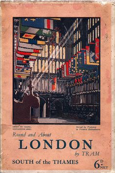 "London County Council Tramways - 'London by Tram' guide book cover ""South of the Thames"", 1930"