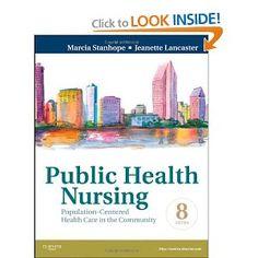 Public Health Nursing: Population-Centered Health Care in the Community, 8e [Paperback]  Price: $96.27