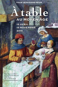 À table au Moyen Âge à la Tour Jean Sans Peur : Affiche.
