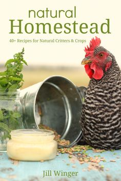 Over 40 recipes for homemade chicken feed, natural pesticides, fly sprays, herbal supplements & dewormers, home dairy washes and salves, and MORE!