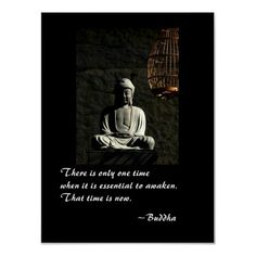 There is only one time when it is essential to wakeup. The time is now. ~Buddha