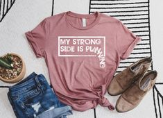 My Strong Side Is Planning Sarcastic Unisex Tee / Strong Woman | Etsy Bohemian Style Clothing, Flower Shorts, No Rain, Funny Tees, Short Sleeve Tee, Short Sleeves, Types Of Shirts, Trendy Outfits, Boho Fashion