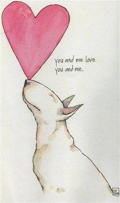 #Bull #Terrier - Love Card #English #Bully #Doggy #Dog #Terriers #Creative #Dogs #DogArt #Love