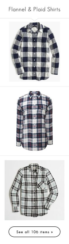 """""""Flannel & Plaid Shirts"""" by daniela-infante-urbina ❤ liked on Polyvore featuring tops, shirts, button up, petite, long button up shirt, roll up sleeve shirt, pattern button up shirts, petite tops, long flannel shirts and slim cut shirts"""
