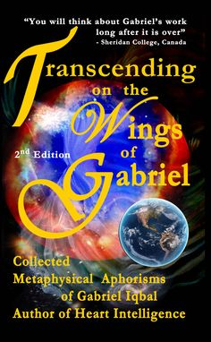 Official website of Heart Intelligence - Book Trilogy and Film Sheridan College, Gabriel, Author, Film, Heart, Books, Movie Posters, Movie, Archangel Gabriel